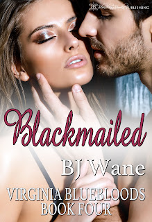 https://www.amazon.com/Blackmailed-Virginia-Bluebloods-Book-4-ebook/dp/B01IFSDR08/ref=sr_1_1?s=books&ie=UTF8&qid=1468528862&sr=1-1&keywords=Blackmailed+bj+wane#nav-subnav
