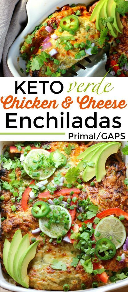 Keto Verde Chicken & Cheese Enchiladas (also Primal/GAPS)