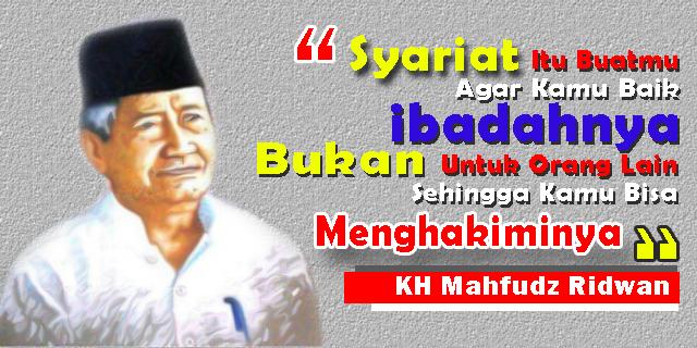 Merenungi Pesan KH. Mahfudz Ridwan Saat Intoleransi Mengancam Indonesia