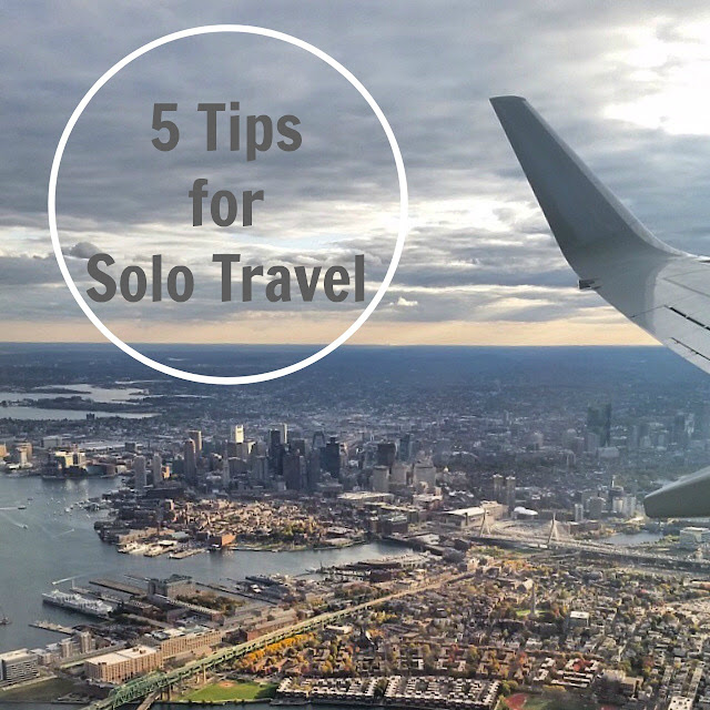 5 Tips for Solo Travel