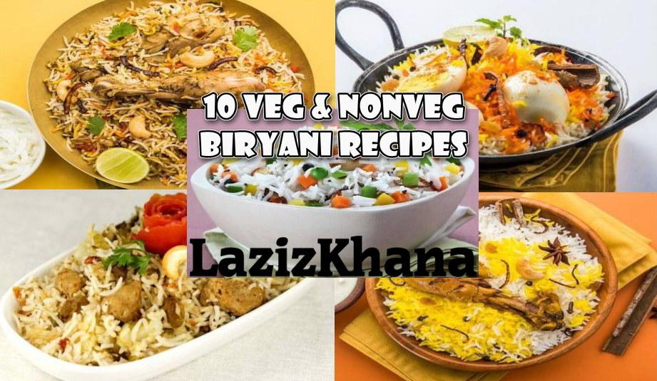 10 Veg & Nonveg Biryani Recipes - वेज और नॉनवेज बिरयानी की 10 शानदार रेसिपी