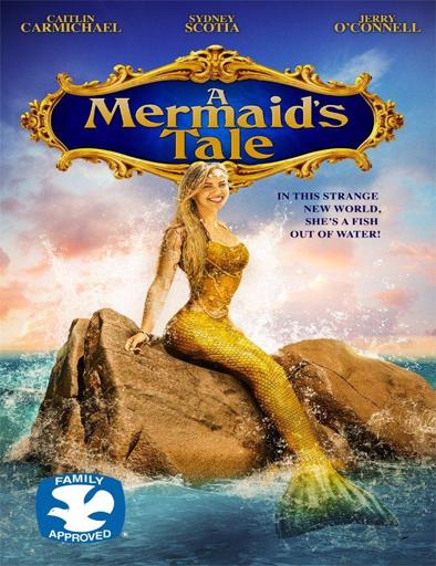 Ver Una historia de sirenas (A Mermaid's Tale) (2016) Online