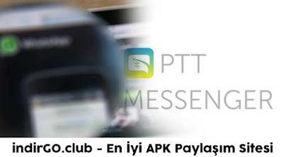 ptt messenger apk