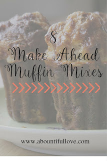 8 Make Ahead Muffin Mixes