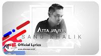 Lirik Lagu Atta Javata Sang Khalik