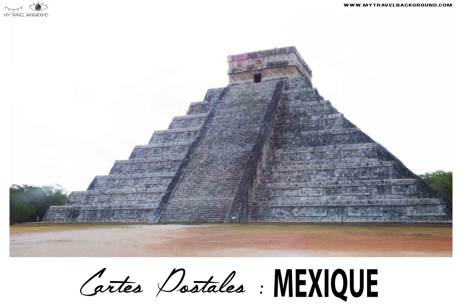My Travel Background : cartes postales du Mexique