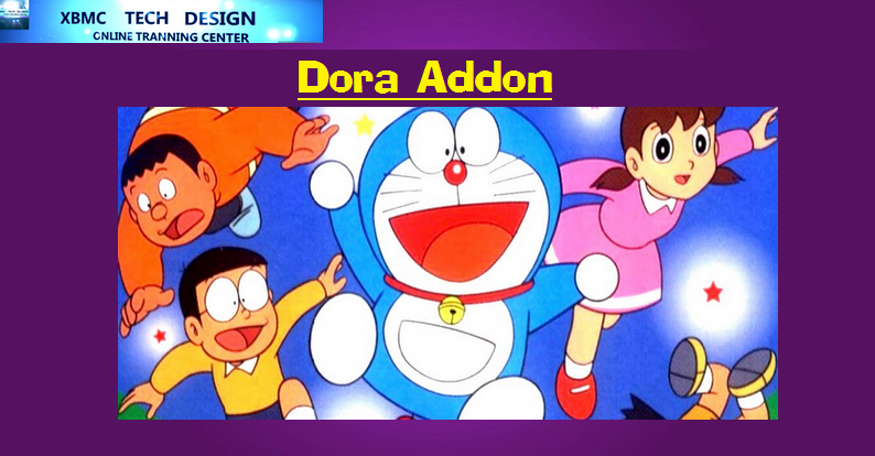 Download Dora Addon IPTV for Live Tv Download Dora Addon IPTV For IPTV-Kodi-XBMC