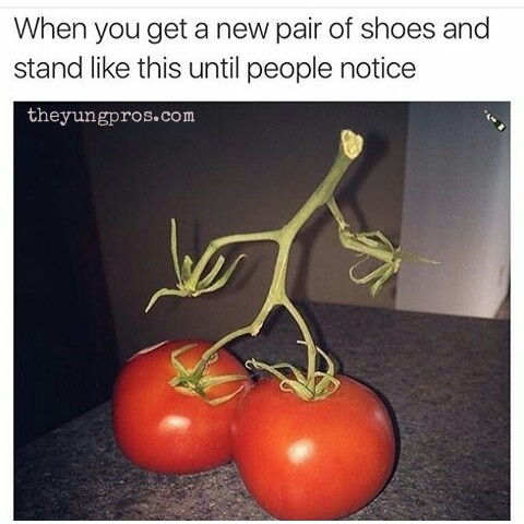 When you get a new pair of shoes