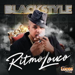 BLACK STYLE - CD RITMO LOUCO 2018