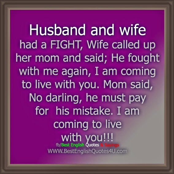 Husband Wife Quotes In English: Husband And Wife Had A FIGHT,...