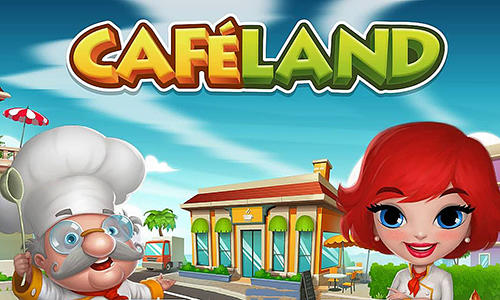 Download Cafeland World Kitchen MOD APK Game