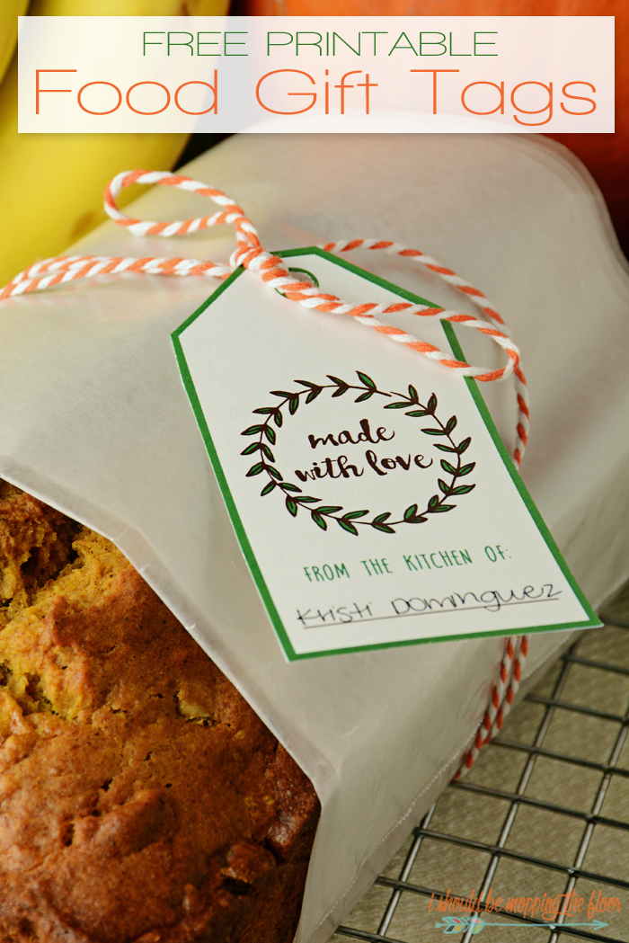 Free Printable Food Gift Tags I Should Be Mopping The Floor