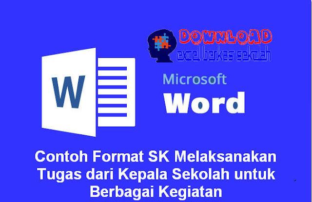 Contoh Format SK Melaksanakan Tugas dari Kepala Sekolah untuk Berbagai Kegiatan