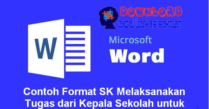 Contoh Format Sk Melaksanakan Tugas Dari Kepala Sekolah Untuk Berbagai Kegiatan Excel Berkas