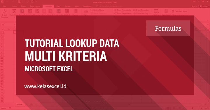 Lookup Banyak Kriteria Dengan Rumus Index-Match Excel