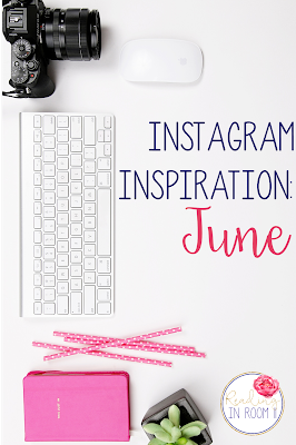 Instagram makes me think i need things that I don't but it also inspires me to try new things in my classroom!  Here are 5 June Instagram posts that I loved.  You will find some organizational tips, a reading challenge, projects and teacher quotes!