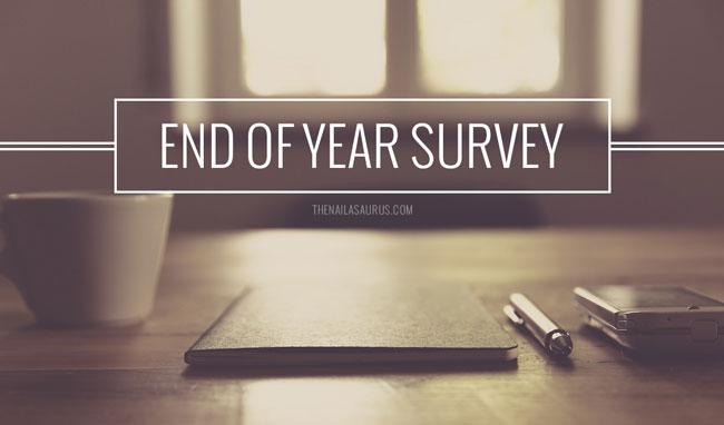 Speak Up End Of Year Blog Survey The Nailasaurus Uk Nail Art Blog