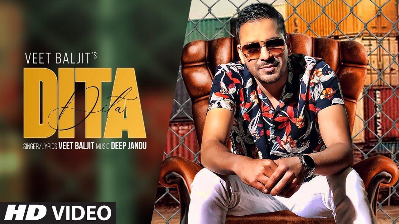 Lyrics: Dita Full Song - Veet Baljit - Latest Punjabi Song
