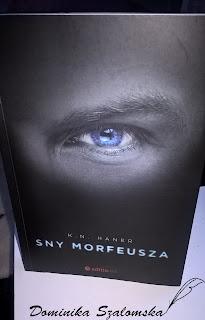 """#120 Recenzja książki """"Sny Morfeusza"""" K.N.Haner"""