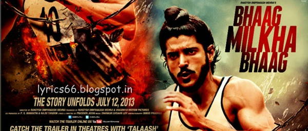 Bhaag Milkha Bhaag songs lyrics
