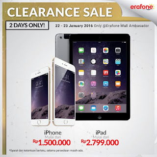 Clearance Sale iPhone dan iPad di Erafone
