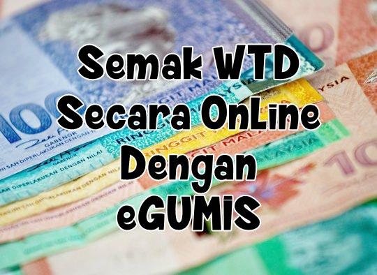 semakan WTD online eGUMIS