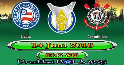 Prediksi Bola855 Bahia vs Corinthians 14 Juni 2018