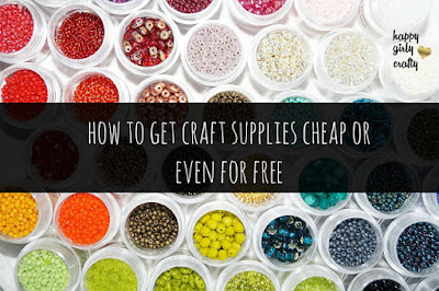 http://happygirlycrafty.blogspot.gr/2016/03/how-to-get-craft-supplies-cheap-or-even.html