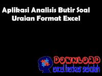 Aplikasi Analisis Butir Soal Uraian Format Excel