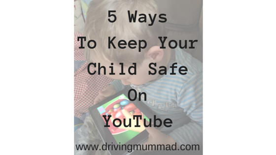 5 ways to keep your child safe on YouTube