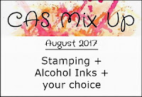 http://casmixup.blogspot.co.uk/2017/08/cas-mix-up-august-challenge.html