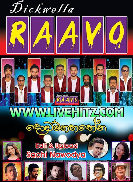 RAAVO LIVE IN DODAMGAHAHENA 2017-04-09
