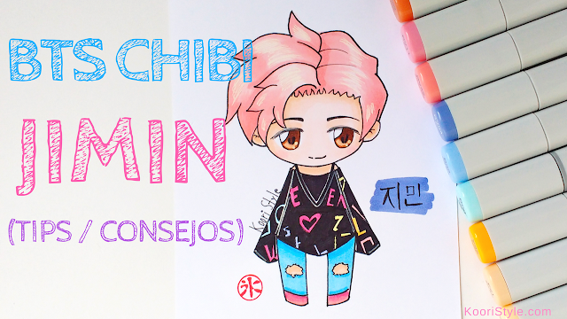 Koori Style, KooriStyle, Drawing, Speed Drawing, Copic, Staedtler, Markers, Marcadores, Rotuladores, BTS, Chibi, JIMIN, Dibujo, Tips, Consejos, Advice, Avisos, Cute ,Kawaii, Fanart