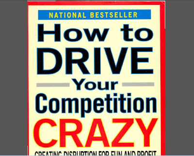 How to Drive Your Competition Crazy - Creating Disruption for Fun and Profit by Guy Kawasaki Download Book in PDF