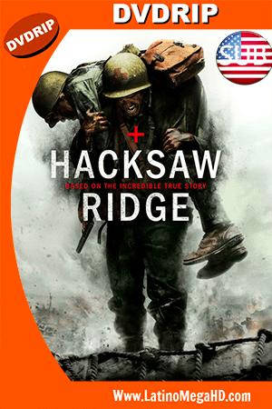 Hacksaw Ridge (2016) DVDSCR Subtitulado ()