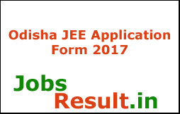 Odisha JEE Application Form 2017