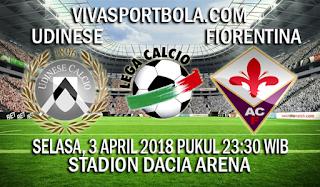 Prediksi Udinese vs Fiorentina 3 April 2018