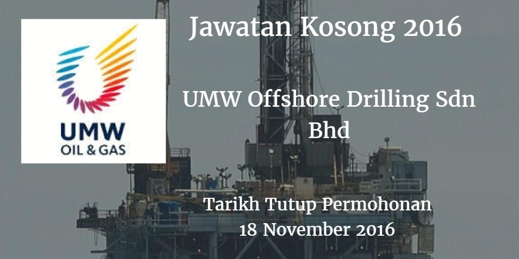 Jawatan Kosong UMW Offshore Drilling Sdn Bhd 18 November 2016
