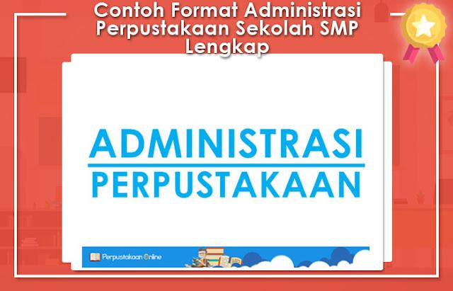 Contoh Format Administrasi Perpustakaan Sekolah SMP Lengkap
