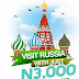 GO RUSSIA PROMO: Lets You Qualify For A Draw To Travel To Russia From Nigeria Free