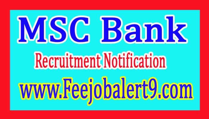 MSC Bank (Maharashtra State Cooperative Bank Ltd) Recruitment Announcement 2017