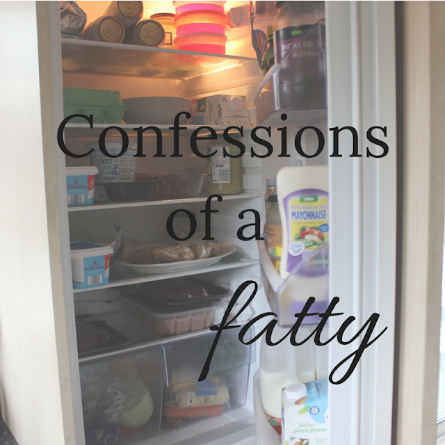 Confessions of a fatty