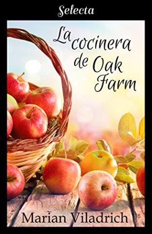 La cocinera de Oak Farm