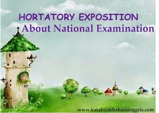Hortatory Exposition About National Examination Hortatory Exposition About National Examination