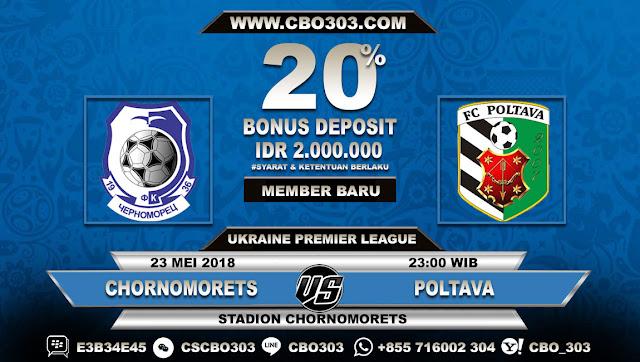 Prediksi Bola Chornomorets VS Poltava 23 Mei 2018
