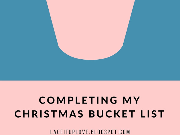 COMPLETING MY CHRISTMAS BUCKET LIST
