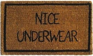 Funny Nice Underwear Doormat Image