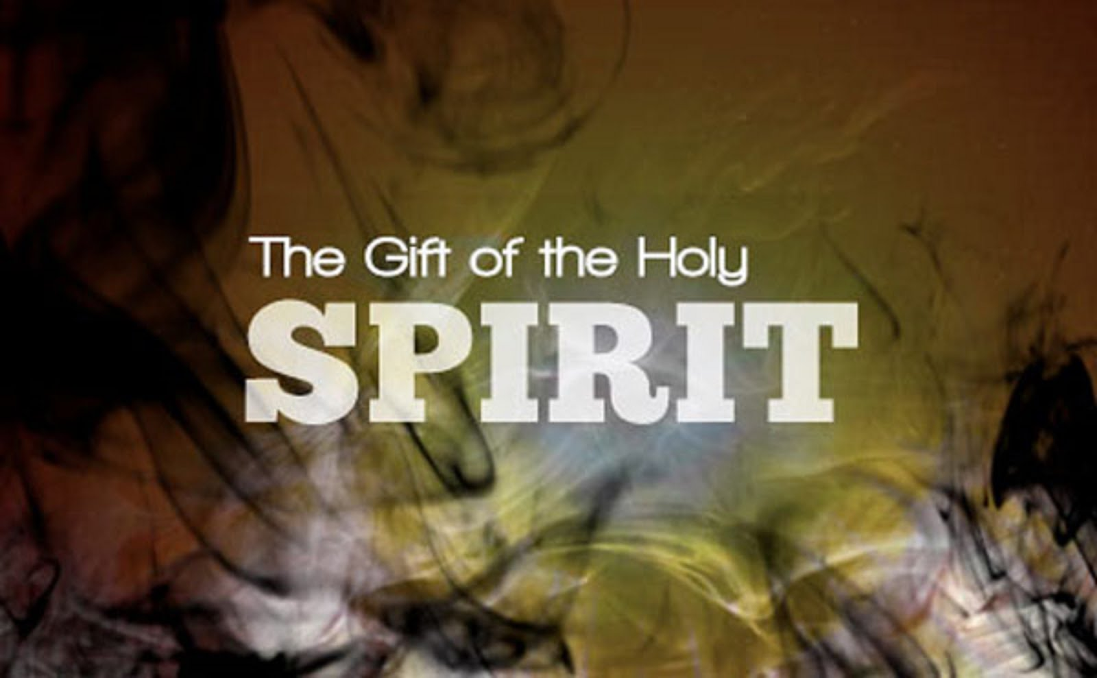 AND YOU WILL RECEIVE THE GIFT OF THE HOLY SPIRIT
