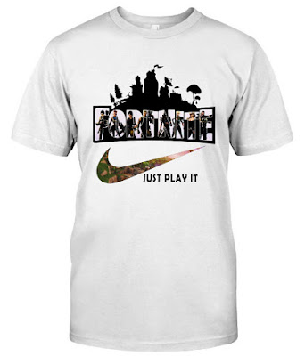 fortnite just play it t shirt, fortnite just play it shirt