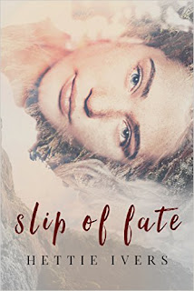 Slip of Fate - a Paranormal Romance by Hettie Ivers